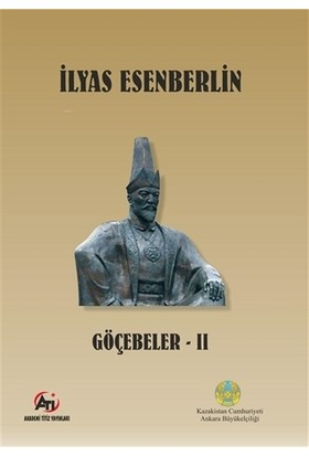 Göçebeler - 2 - İlyas Esenberlin