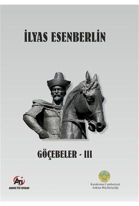 Göçebeler - 3 - İlyas Esenberlin