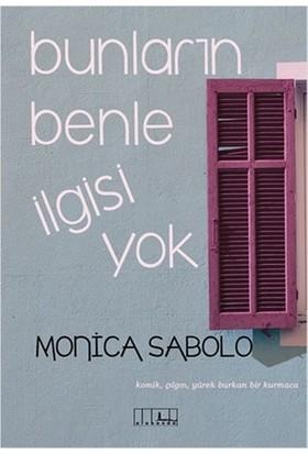 Bunların Benle İlgisi Yok - Monica Sabolo