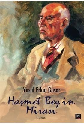 Haşmet Bey'in Mirası - Yusuf Erkut Güsar