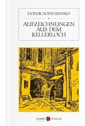 Aufzeichnungen Aus Dem Kellerloch - Fjodor Dostojewskij