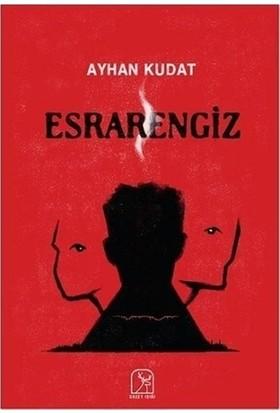 Esrarengiz - Ayhan Kudat