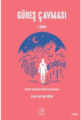 Güneş Çavması - 1 - Esra van der Wiel