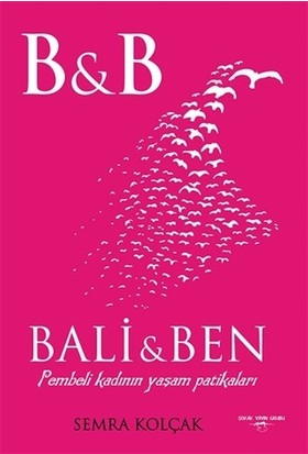 Bali ve Ben - Semra Kolçak