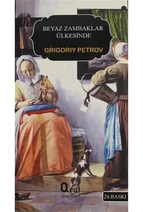Beyaz Zambaklar Ülkesinde (Küçük Boy) - Grigoriy Petrov