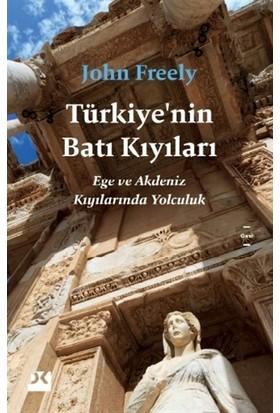 Türkiye'nin Batı Kıyıları - John Freely