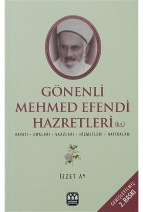 Gönenli Mehmet Efendi - İzzet Ay