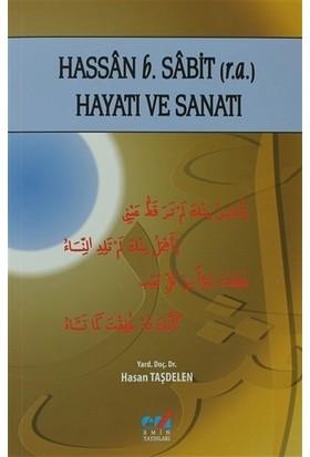 Hassan b. Sabit (r.a.) Hayatı ve Sanatı - Hasan Taşdelen