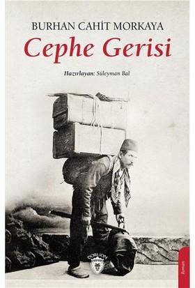 Cephe Gerisi - Burhan Cahit Morkaya