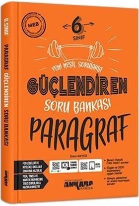 Ankara Yayınları 6. Sınıf Güçlendiren Paragraf Soru Bankası