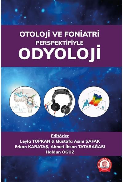 Otoloji ve Foniatri Perspektifiyle Odyoloji