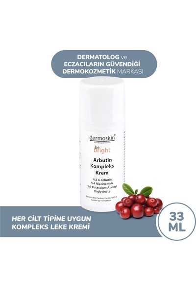 Dermoskin Be Bright Arbutin Kompleks Leke Kremi 33 ml