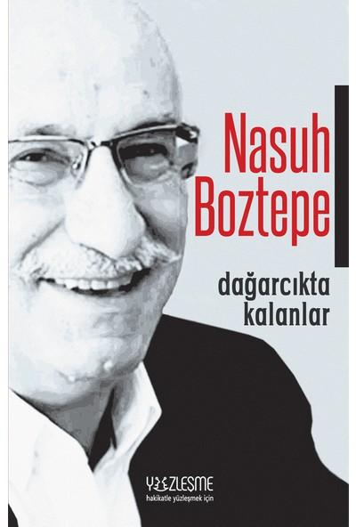 Dağarcıkta Kalanlar - Nasuh Boztepe