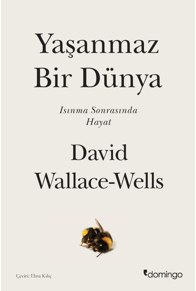 Yaşanmaz Bir Dünya - David Wallace-Wells