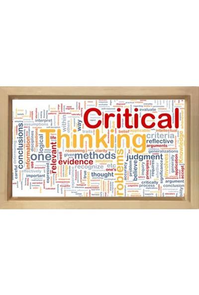 Deniz Çerçeve Critical Thinking =Kritik Düşün Tablosu Naturel Ahşap Çerçeve