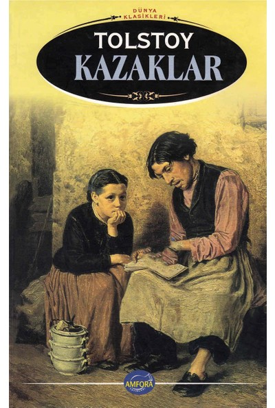 Kazaklar - Lev Tolstoy