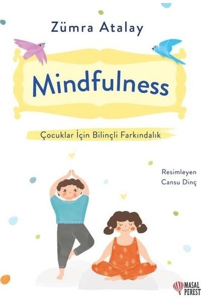 MindfulnessÇocuklar İçin Bilinçli Farkındalık - Zümra Atalay