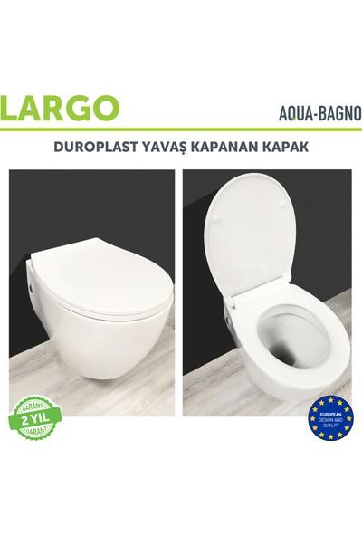 Aqua Bagno Largo - Yavaş Kapanan Klozet Kapağı - Duroplast