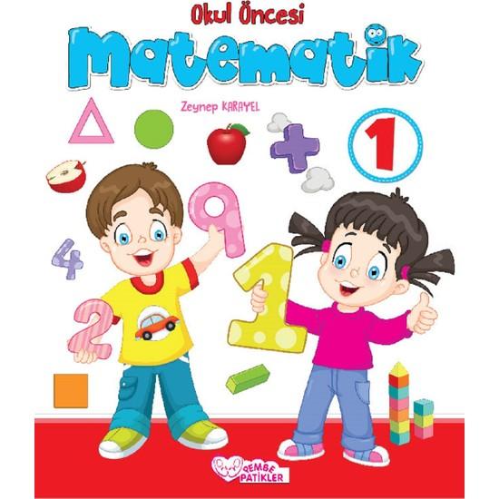 Okul Öncesi Matematik 1 - Zeynep Karayel