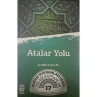 Atalar Yolu - Ahmed Kalkan