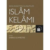 Başlangıçtan Günümüze Islam Kelamı - Sabine Schmidtke