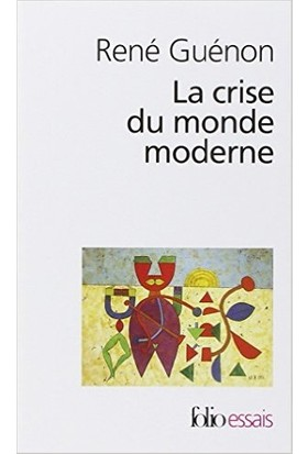 La Crise Du Monde Moderne - Rene Guenon