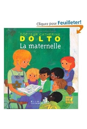 La maternelle - Catherine Dolto
