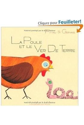 La poule et le verde de terre - Bernadette Gervais