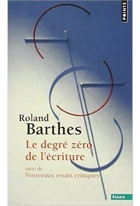Le Degre Zero de L'ecliture - Roland Barthes