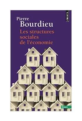 Les Structures Sociales De L'economie - Pierre Bourdieu