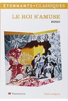 Le Roi S'amuse - Victor Hugo