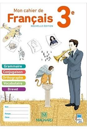 Mon Cahier De Français 3eme - Evelyne Ballanfat