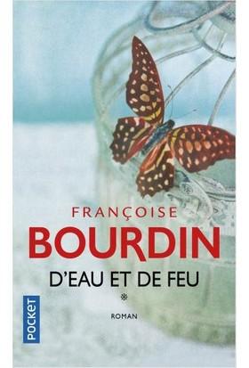 D'eau et de feu - Françoise Bourdin