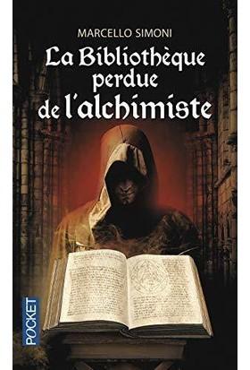 Le bibliotheque perdue d'alchimiste - Marcello Simoni