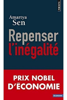 Repenser l'inegalite - Amartya Sen