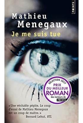 Je Me Suis Tue - Mathieu Menegaux