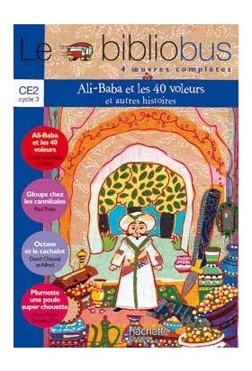 Le Bibliobus CE2 Cycle 3:Ali Baba Et Les 40 Voleurs