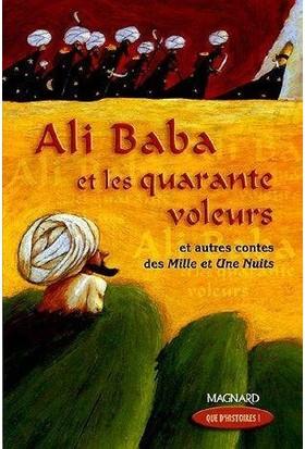 Ali Baba Et Les Quarante Voleurs : Et Autres Contes Des Mille Et Une Nuits : CM1