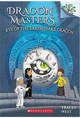 Dragon Masters 13: Eye Of The Earthquake Dragon - Tracey West
