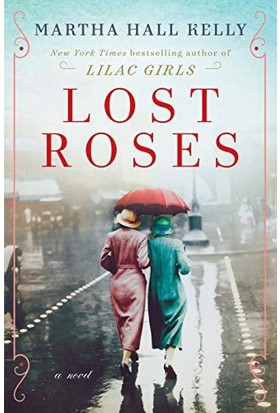 Lost Roses - Martha Hall Kelly