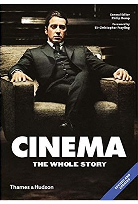 Cinema: The Whole Story - Christopher Frayling