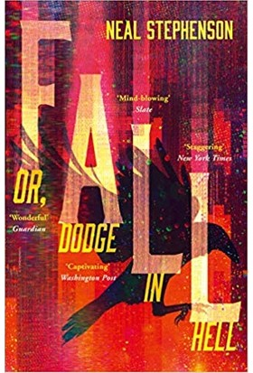 Fall; Or- Dodge İn Hell: A Novel - Neal Stephenson