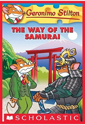 The Way Of The Samurai (Geronimo Stilton- No. 49) - Geronimo Stilton