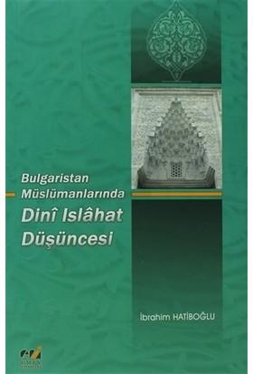 Dini Islahat Düşüncesi - İbrahim Hatiboğlu