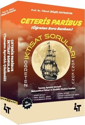 4T Yayınları Ceteris Paribus Iktisat Soruları Yüksel Bilgili