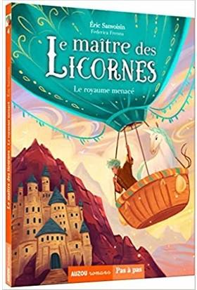 Le Maitre Des Licornes 4: Le Royaume Menace - Eric Sanvoisin