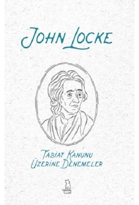 Tabiat Kanunu Üzerine Denemeler - John Locke