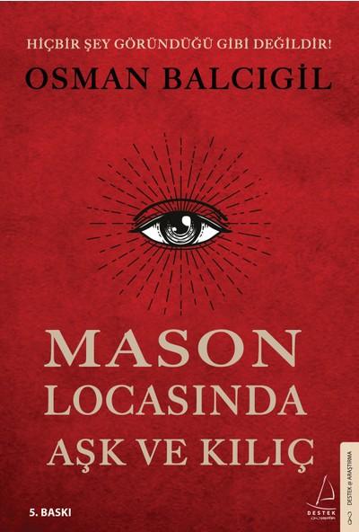Mason Locasında Aşk ve Kılıç - Osman Balcıgil