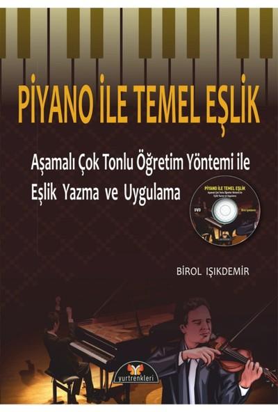 Piyano İle Temel Eşlik + DVD Eşlikli - Birol İşıkdemir
