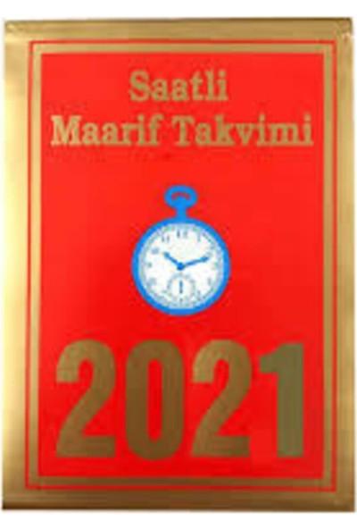 Saatli Maarif 2021 Yılı Büyük Boy Saatli Maarif Takvimi